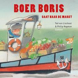 Boer_Boris_gaat_naar_de_markt-Ted_van_Lieshout-Philip_Hopman-9789025759919