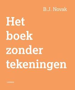 Het boek zonder tekeningen - B.J. Novak - Lannoo - 9789401424875
