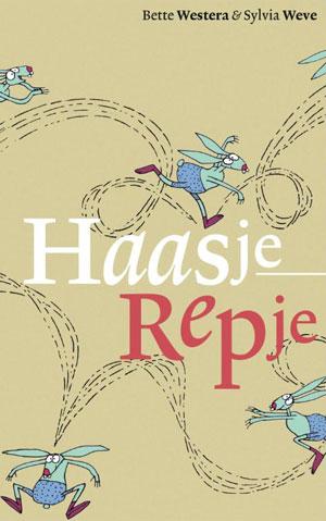 Haasje Repje</em> van Bette Westera en Sylvia Weve (Gottmer)