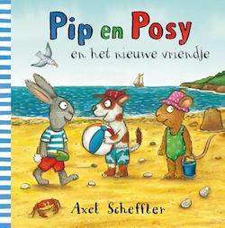 9789025765347 Pip en Posy en het nieuwe vriendje Axel Scheffler Gottmer