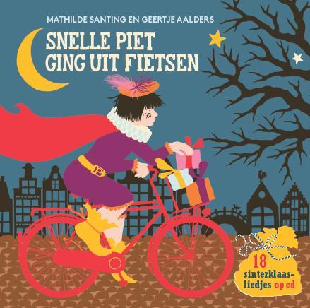 9789025759520 Snelle Piet ging uit fietsen Koos Meinderts Geertje Aalders Gottmer