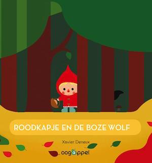 9789002258800-Roodkapje en de boze wolf-Xavier Deneux-Oogappel