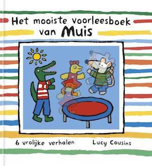 9789025869496-Het mooiste voorleesboek van Muis-Lucy Cousins-Leopold