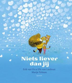 9789045119687 Niets liever dan jij Erik van Os Elle van Lieshout Marije Tolman Querido.jpg