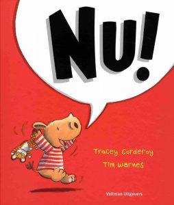 Nu! - Tracey Corderoy en Tim Warnes