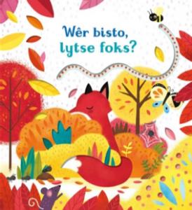 Wêr bisto, lytse foks? Cover van de Friese boekentips voor Dreumesen
