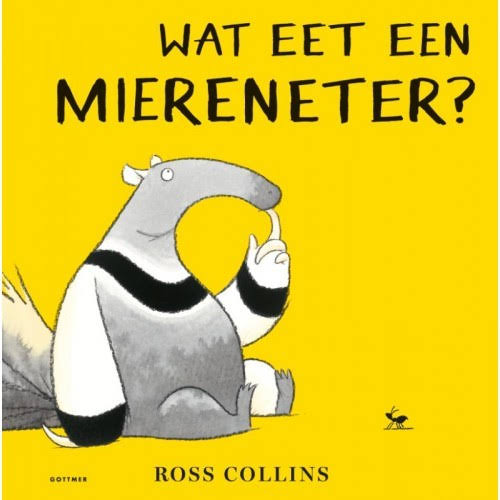 Onze tip voor peuters van juni is 'Wat eet een miereneter?' van Ross Collins, uitgeverij Gottmer.