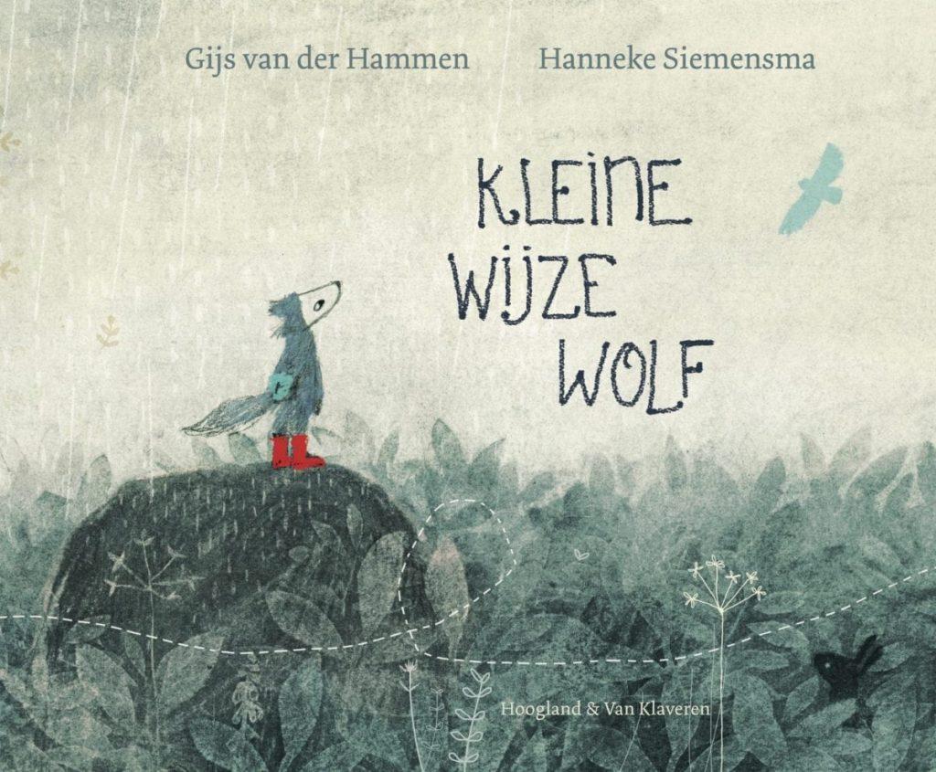 'Kleine wijze wolf' van Gijs van der Hammen en Hanneke Siemensma.