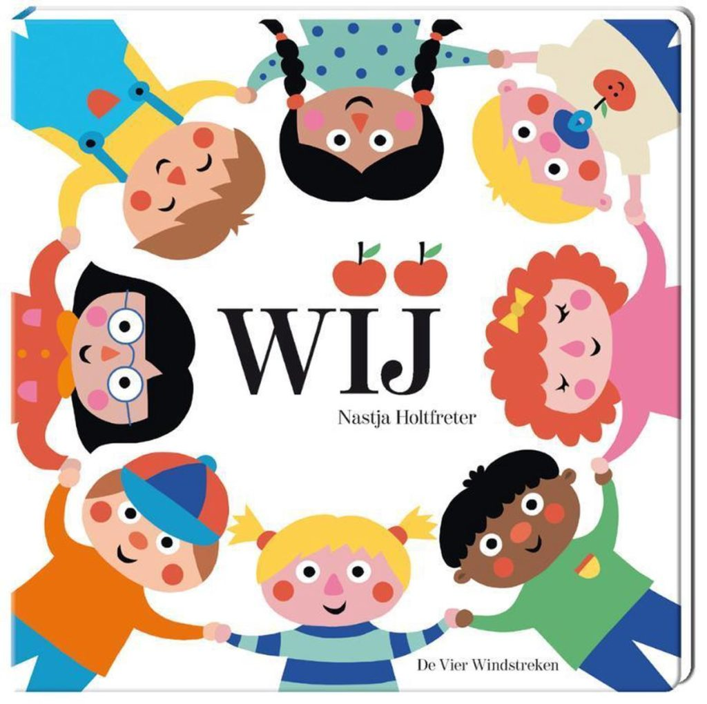 Wij is de cover van het gelijknamige kartonboek van Nastja Holtfreter. Er staan kindjes op met allerlei verschillende kleuren, ze houden elkaars handen vast en staan in een kring. Wij is een speelse introductie in de persoonlijk voornaamwoorden