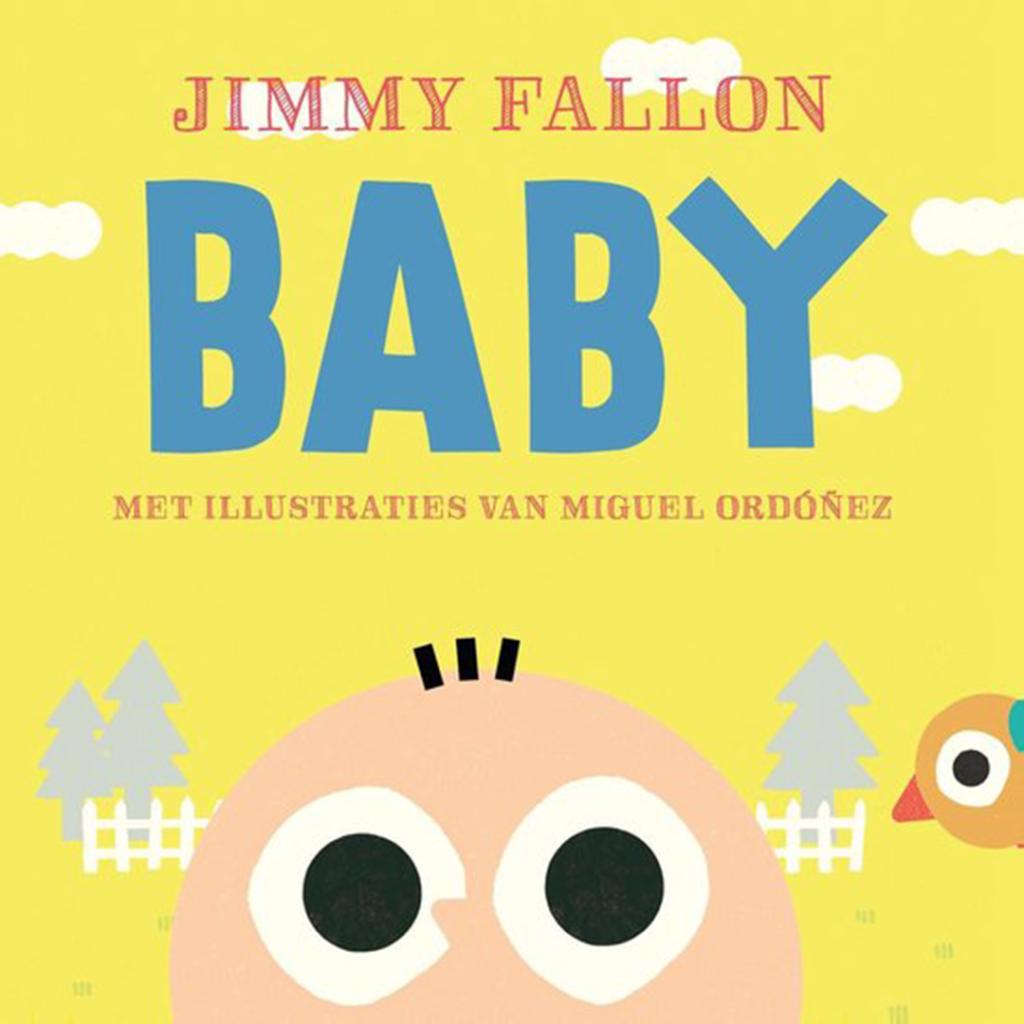 Boekomslag van het kartonboekje 'Baby' van Jimmy Fallon en Miguel Ordonez (Fontein). Het is onze boekentip voor je baby van april 2021.