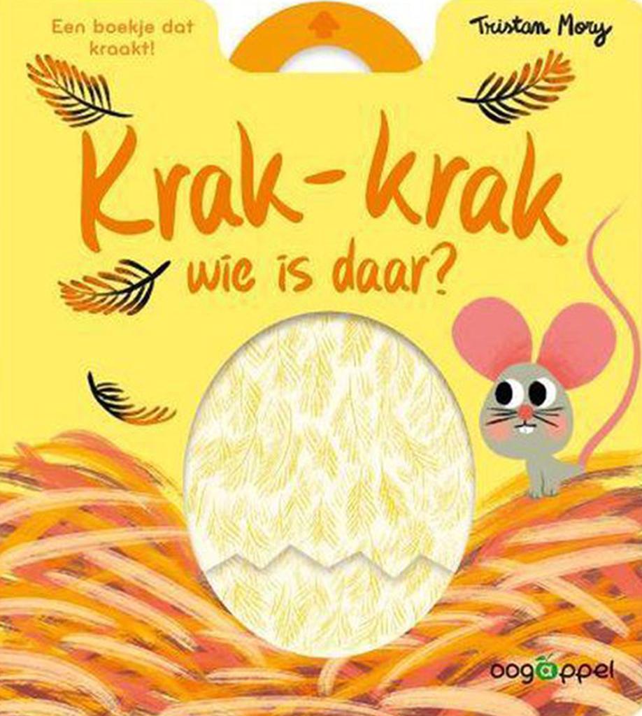 Boekomslag van het kraakboekje 'Krak-krak wie is daar?' van Tristan Mory (Oogappel). Het is onze boekentip voor je dreumes van april 2021.