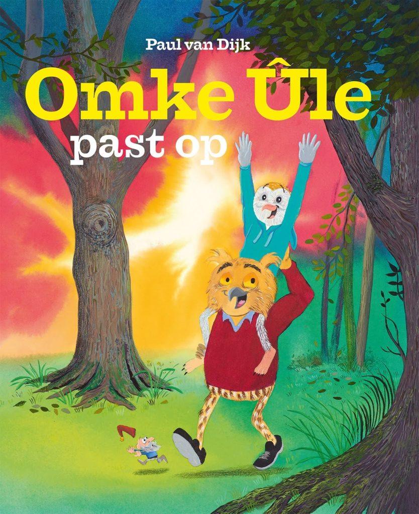Foarkant Frysk ôfbyldingsboek 'Omke Ule past op' troch Paul van Dijk.