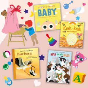 Boekentips voor je baby, dreumes, peuter of kleuter (april 2021) – thema: geboorte en eerste leven