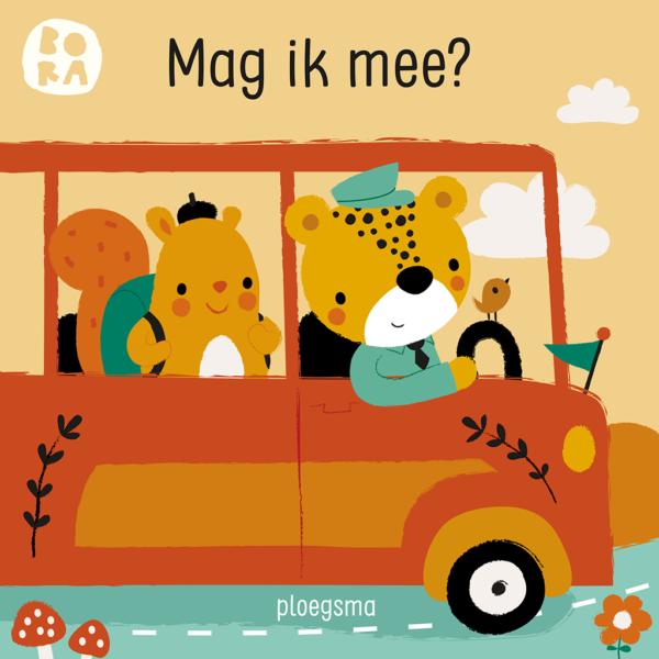 Boekomslag van 'BORA Mag ik mee?' van auteur Deborah van de Leijgraaf (Ploegsma). Het is onze boekentip voor je baby van juni 2021.