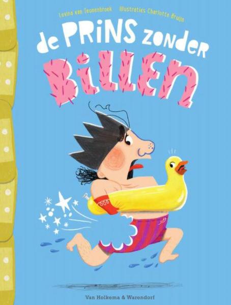 Boekomslag van 'De prins zonder billen' van auteur Levina van Teunenbroek (Van Holkema & Warendorf). Het is onze boekentip voor je kleuter van juni 2021.