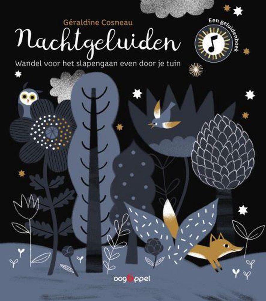 Boekomslag van 'Nachtgeluiden' van auteur Geraldine Cosneau (Oogappel). Het is onze boekentip voor je peuter van september 2021.