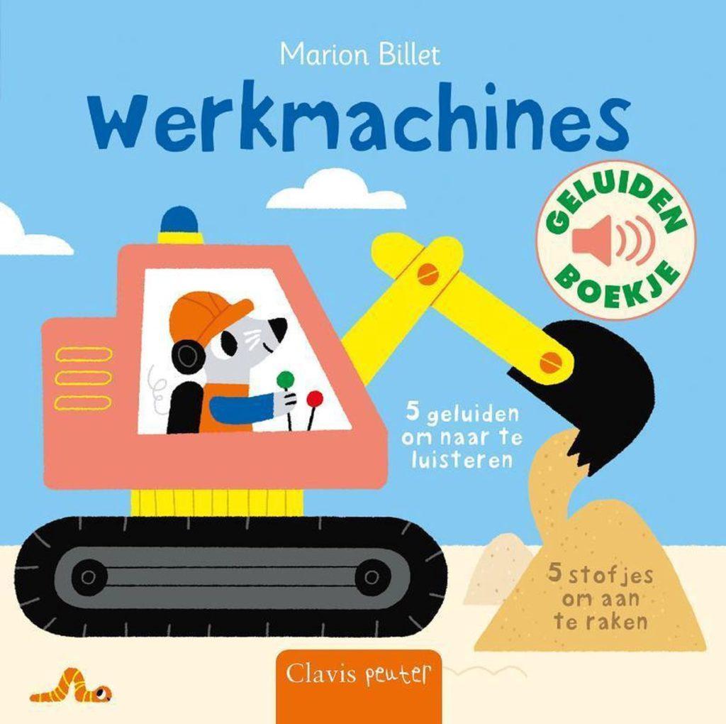 Boekomslag van 'Werkmachines' van auteur Marion Billet (Clavis Peuter). Het is onze boekentip voor je baby van september 2021.