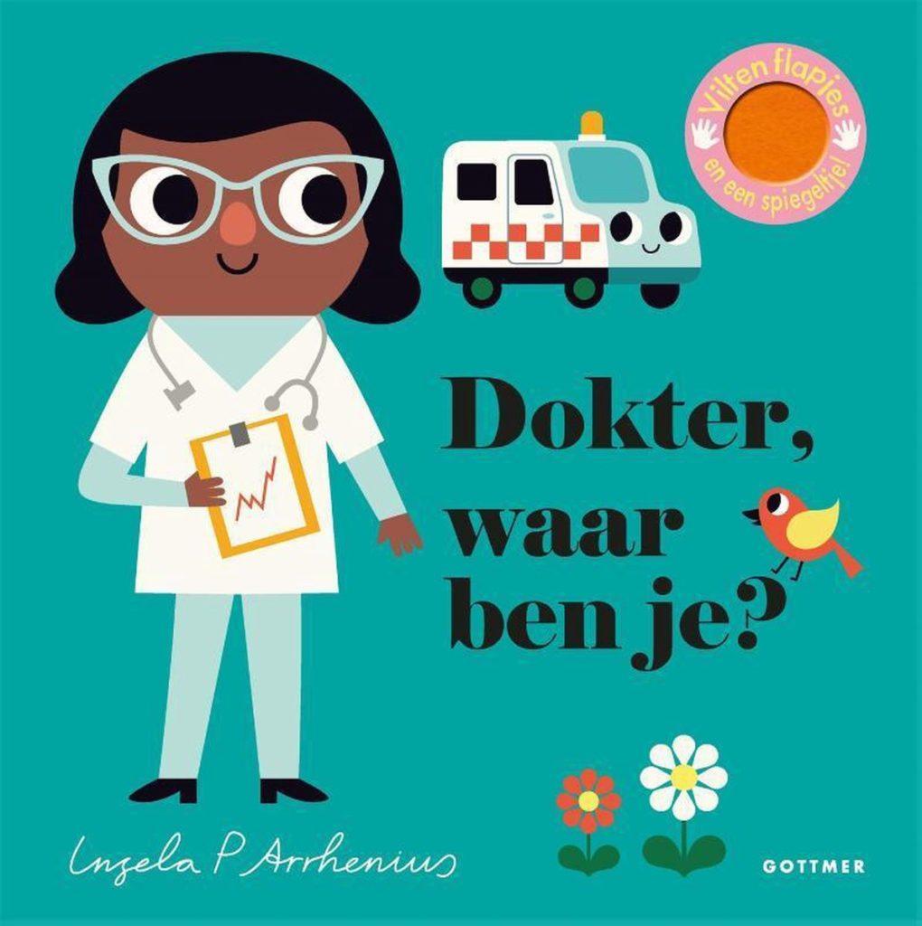 Boekomslag van 'Dokter waar ben je?' van auteur Ingela P. Arrhenius (Gottmer). Het is onze boekentip voor je baby van september 2021.